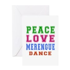 Peace Love Merengue Dance Greeting Card