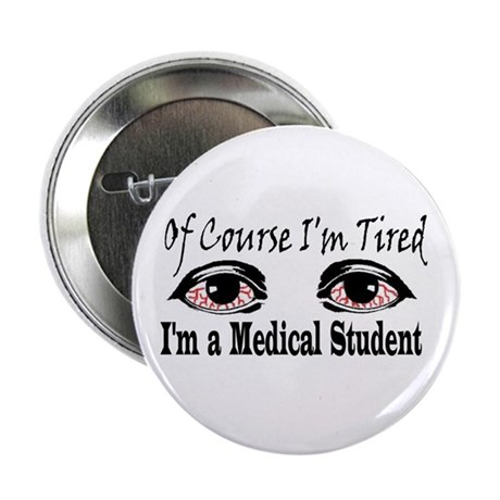 """Medical Student 2.25"""" Button (10 pack)"""
