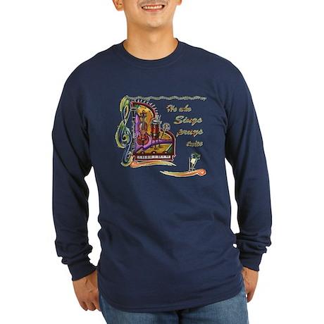 He Who Sings Long Sleeve Dark T-Shirt
