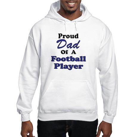 Proud Dad Football Player Hooded Sweatshirt
