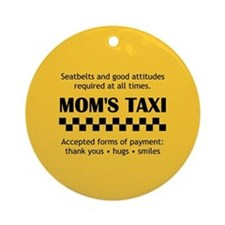 Mom's Taxi Ornament (Round)