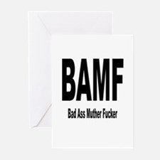 BAMF - Bad Ass Muther Fucker Greeting Cards (Packa