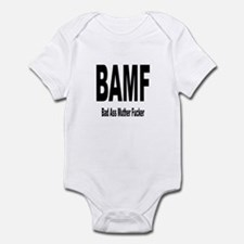 BAMF - Bad Ass Muther Fucker Infant Bodysuit