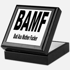 BAMF - Bad Ass Muther Fucker Keepsake Box