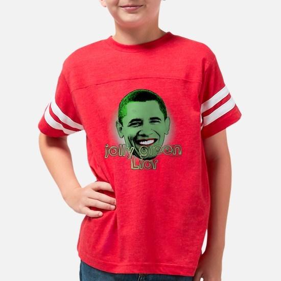 Obama jolly green liar Youth Football Shirt