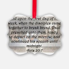 Acts 20:7 Ornament