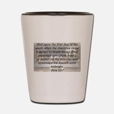 Acts 20:7 Shot Glass