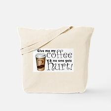 Gimme Coffee!! Tote Bag