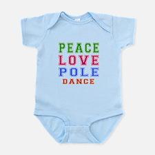 Peace Love Pole Dance Designs Infant Bodysuit
