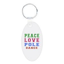 Peace Love Pole Dance Designs Keychains