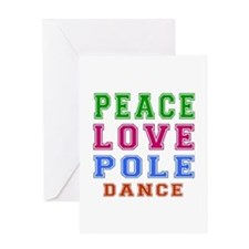Peace Love Pole Dance Designs Greeting Card