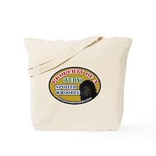 Cute Spoiled Tote Bag