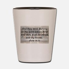 Acts 16:31 Shot Glass