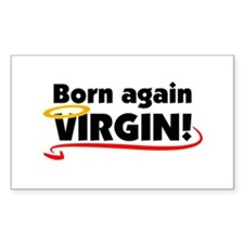 Born again VIRGIN! Rectangle Decal