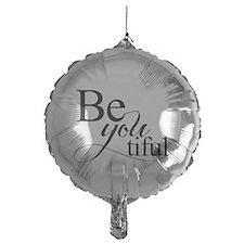Be you tiful Balloon