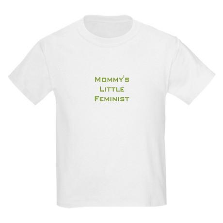 Mommy's Little Feminist Kids T-Shirt