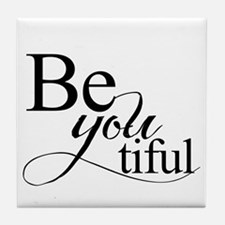 Be you tiful Tile Coaster