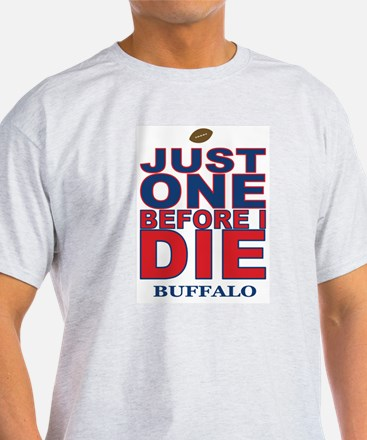 Just One Before I Die Buffalo T-Shirt