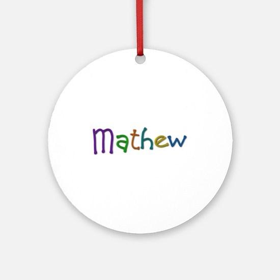 Mathew Play Clay Round Ornament