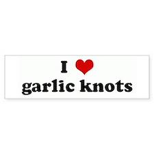I Love garlic knots Bumper Bumper Sticker