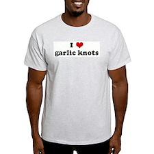 I Love garlic knots Ash Grey T-Shirt