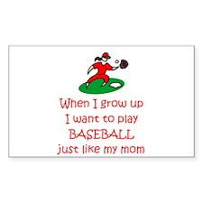 Baseball...just like MOM Rectangle Sticker