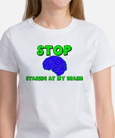 """Stop Staring At My Brain"" Tee"