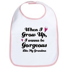 Gorgeous Like My Grandma Bib
