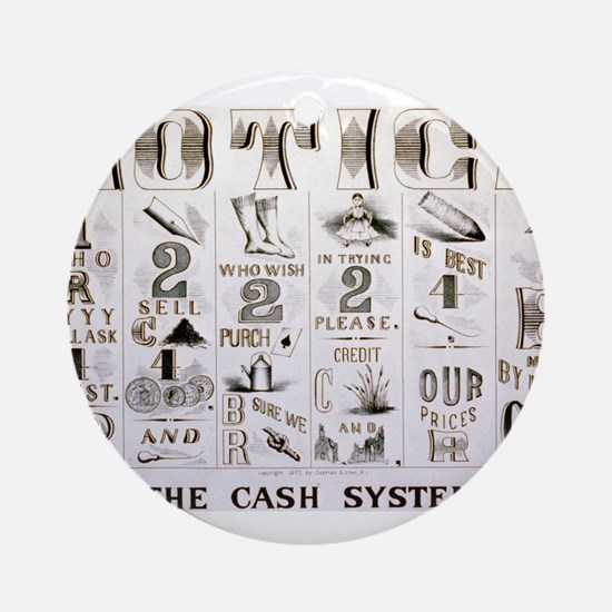 The cash system - 1877 Round Ornament