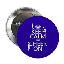 """Keep Calm and Cheer on 2.25"""" Button"""