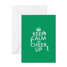 Keep Calm and Cheer Up Greeting Card