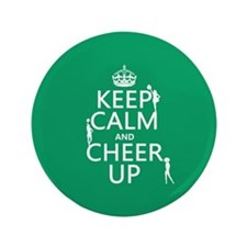 "Keep Calm and Cheer Up 3.5"" Button (100 pack)"