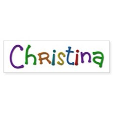 Christina Play Clay Bumper Bumper Sticker