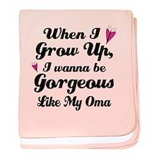 Gorgeous Like My Oma baby blanket
