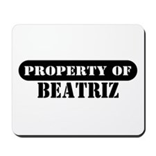 Property of Beatriz Mousepad