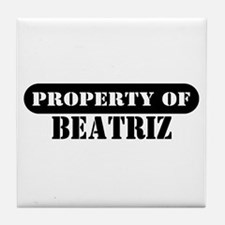 Property of Beatriz Tile Coaster