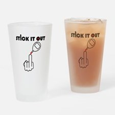 Stick It Out Drinking Glass
