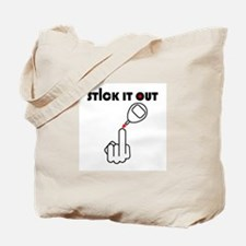 Stick It Out Tote Bag