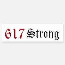 617 Strong Bumper Bumper Sticker