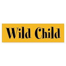 Wild Child Bumper Sticker