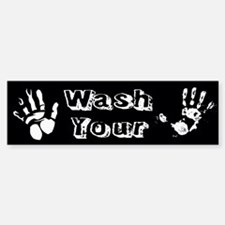 Wash Your Hands Custom Bumper Bumper Sticker
