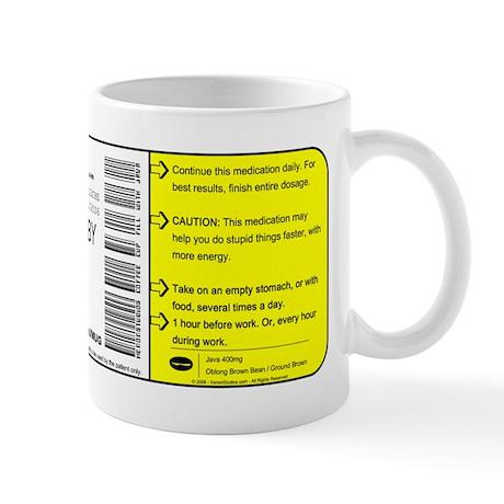 """""""Caffeine"""" Prescription Small Mug Mugs"""