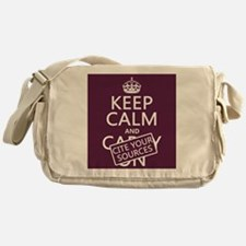 Keep Calm and Cite Your Sources Messenger Bag
