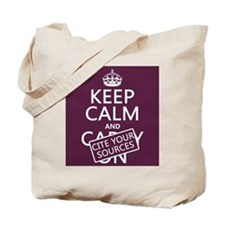 Keep Calm and Cite Your Sources Tote Bag