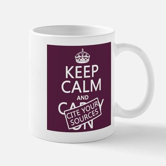Keep Calm and Cite Your Sources Small Mug