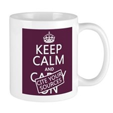 Keep Calm and Cite Your Sources Small Mug