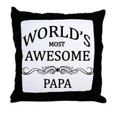 World's Most Awesome Papa Throw Pillow