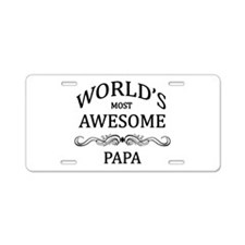 World's Most Awesome Papa Aluminum License Plate