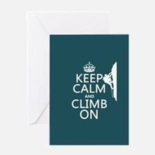 Keep Calm and Climb On Greeting Card