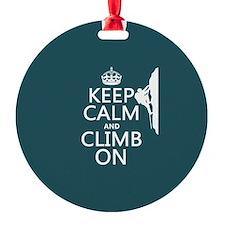 Keep Calm and Climb On Ornament